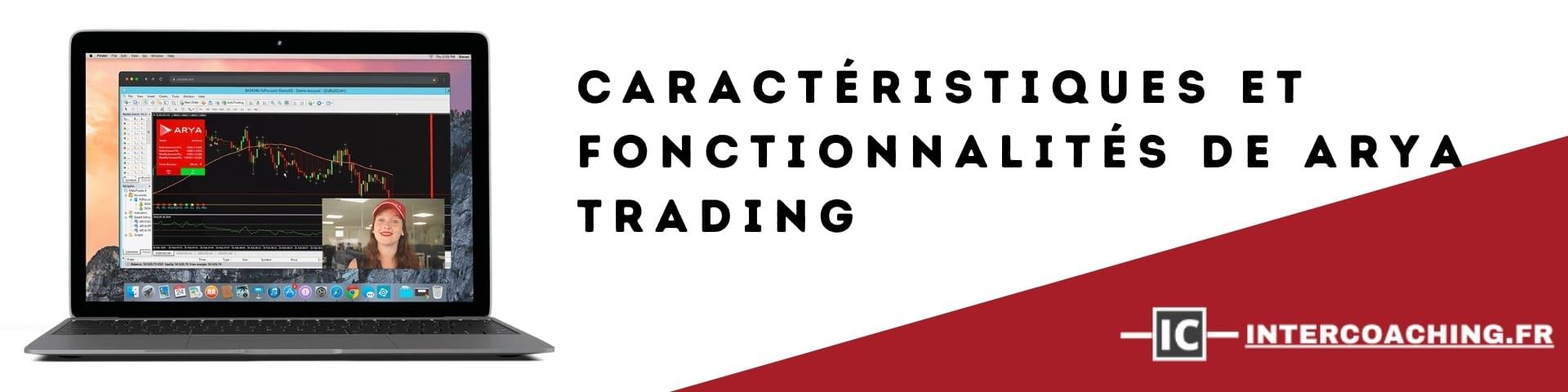 Caractéristiques et fonctionnalités de Arya Trading