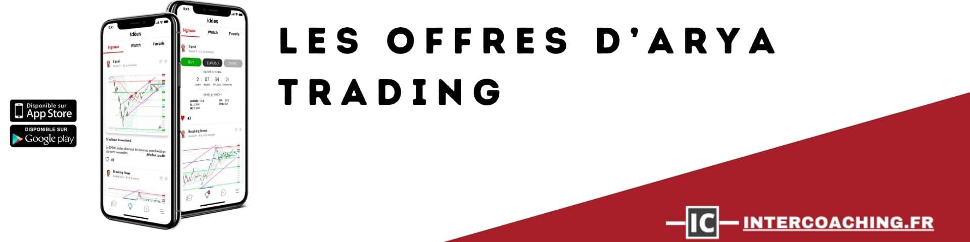 Les offres d'ARYA Trading