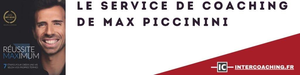 Le service de coaching de Max Piccinini