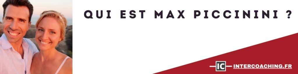 Qui est Max Piccinini?